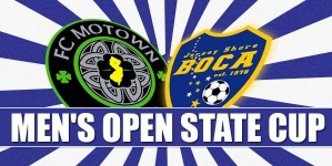 Men's Open State Cup: FC Motown – Jersey Shore Boca Jr.